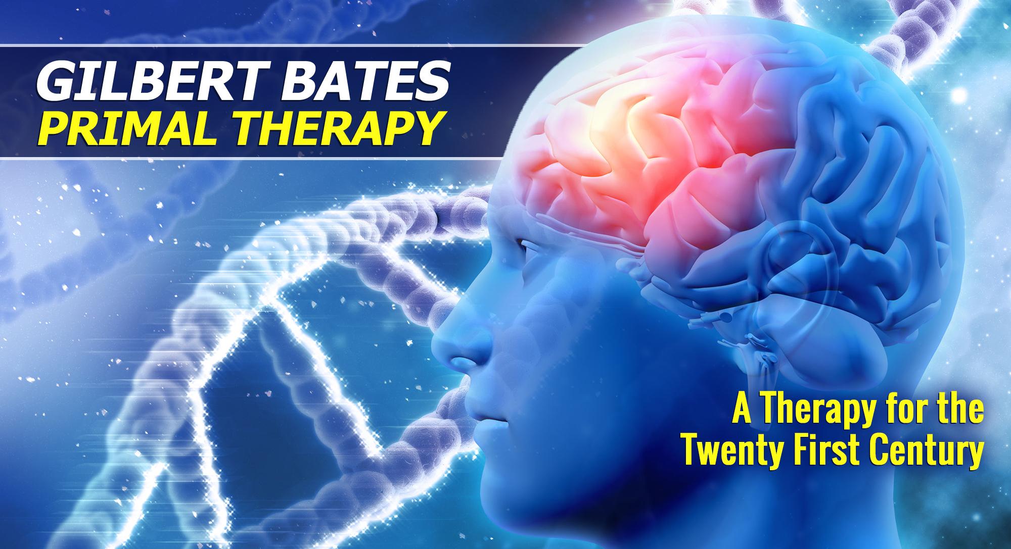 Gilbert Bates Primal Therapy